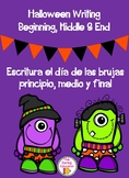 Halloween Writing (Beginning, Middle, & End) Bilingual