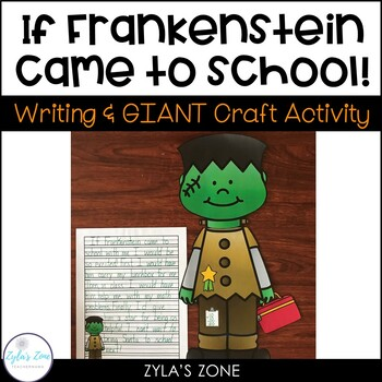 Halloween Writing Craftivity - If Frankenstein Came to School with Me