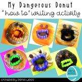 Halloween Writing Freebie! Dangerous Donut