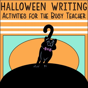 Halloween Writing Lessons and Activities