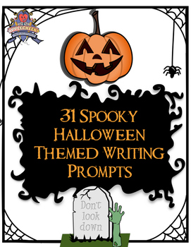 Halloween Writing Prompts: 31 Slightly Spooky Short Writing Prompts