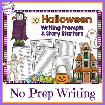 Halloween Writing Prompts & Story Starters (No Prep)