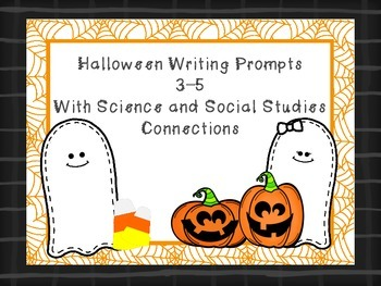 Halloween Writing Prompts with Science/Social Studies Connections