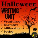 Halloween Writing Unit | Haunting Narratives & Petrifying