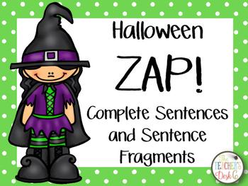 Halloween ZAP! Complete Sentences and Sentence Fragments