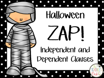 Halloween ZAP Independent and Dependent Clauses