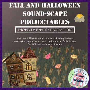 Halloween and Fall Sound Scape Projectable Small Percussion Activity and Poem