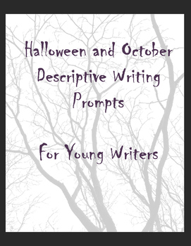 Halloween and October Descriptive Writing Prompts