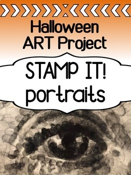 Halloween art project for high school - STAMP IT! Portraits