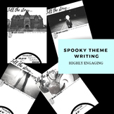 SPOOKY NARRATIVE WRITING - NO PREP