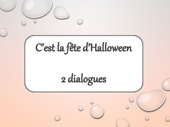 """Halloween, expression """"avoir peur de"""", 2 dialogues in French"""