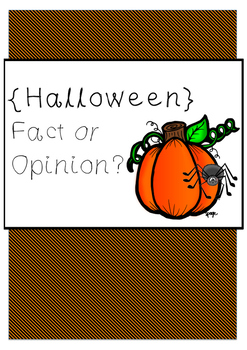 Halloween fact or opinion