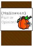 Halloween fact or opinion