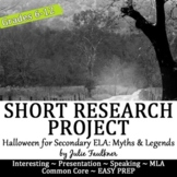 Halloween Short Research Project: Myths, Ghosts, & Legends Media Presentation