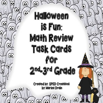 Halloween is Fun: Math Review Task Cards for 2nd-3rd Grade