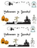 Halloween is Spooky!  Kindergarten Emergent Reader and Sig