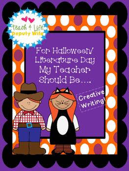 FREEBIE Halloween or Literature Day Costume_ My Teacher should be...