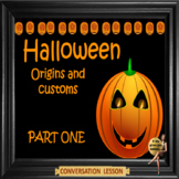 Halloween origins and customs - ESL Adult English conversation power-point