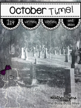HalloweenTime! {Halloween Writing and Labeling Packet}