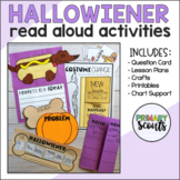 READ ALOUD ACTIVITIES and LESSON The Hallowiener (Hallowee