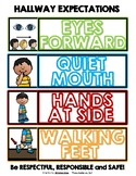 Hallway Expectations EYES FORWARD, QUIET MOUTH, HANDS AT SIDE, WALKING FEET Sign