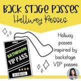 Hallway Passes- Back Stage Passes