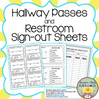 Hallway Passes and Restroom Sign-out Sheets