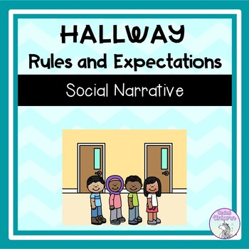 Hallway Rules and Expectations - Social Narrative (FULL VERSION)