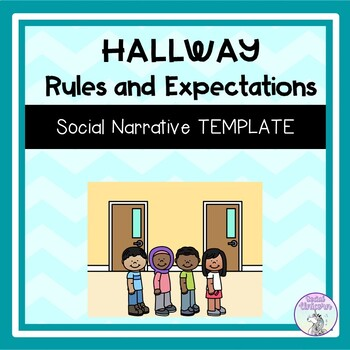 Hallway Rules and Expectations - Social Narrative Template
