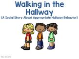 Hallway Social Story