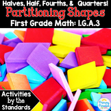 Halves Half Fourths Quarters: Partitioning Shapes 1.G.A.3