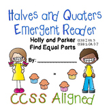 Halves & Quarters Geometry Emergent Reader | CCSS Aligned