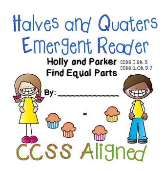 Halves & Quarters Geometry Emergent Reader | CCSS Aligned
