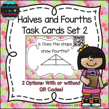 Halves and Fourths Task Cards Set 2