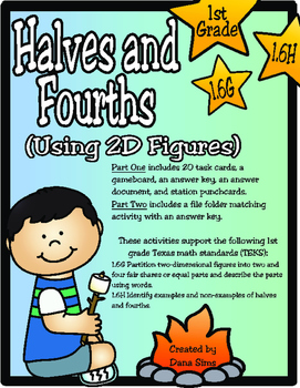 Halves and Fourths (Using 2D Figures): 1st Grade TEKS 1.6G and 1.6H