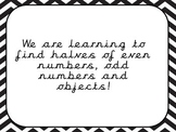 Halves of odd and even numbers and objects write the room/