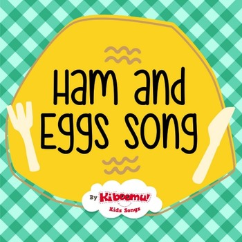 Ham and Eggs Song