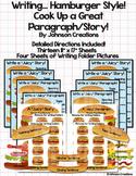 Hamburger Writing...Cook Up A Great Paragraph/Story!