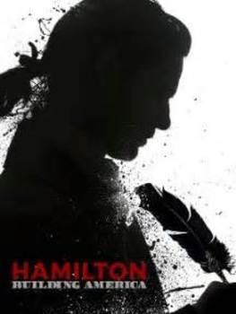 Hamilton: Building America - Movie Guide
