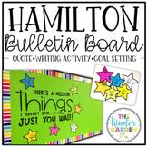 Back to School Bulletin Board   Hamilton Quote