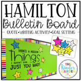 Back to School Bulletin Board | Hamilton Quote