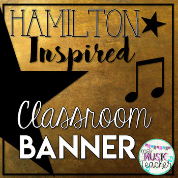 Hamilton-Inspired Classroom Welcome Banner