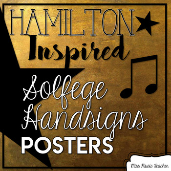 Hamilton-Inspired Kodaly Curwen Handsigns Posters