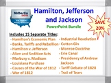 Hamilton, Jefferson and Jackson PowerPoint Bundle