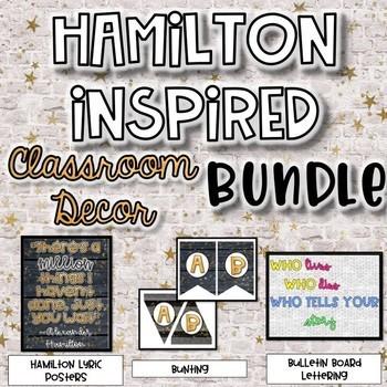 Hamilton Inspired Classroom Decor BUNDLE