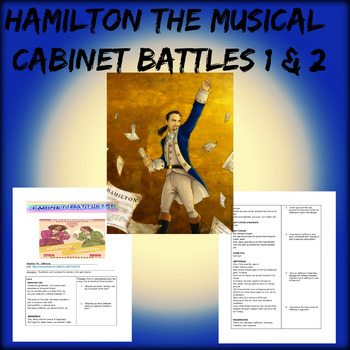 Hamilton Musical Cabinet Battles 1 and 2 Lessons   TpT