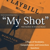 Hamilton  My Shot Assignment 3 Engaging Pages ELA CCSS 7-1