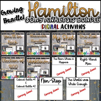 Hamilton Song Analysis GROWING Bundle- {Digital}