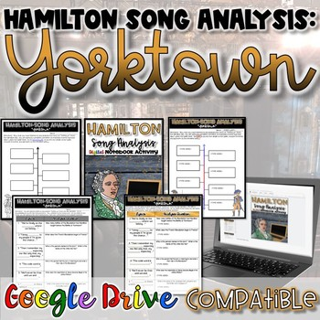 "Hamilton Song Analysis:  ""Yorktown""- {Digital AND Paper}"