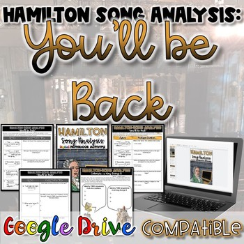 "Hamilton Song Analysis:  ""You'll Be Back""- {Digital AND Paper}"
